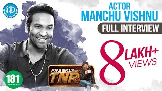 Manchu Vishnu Exclusive Interview  || Frankly With TNR #181 || Talking Movies With iDream - IDREAMMOVIES