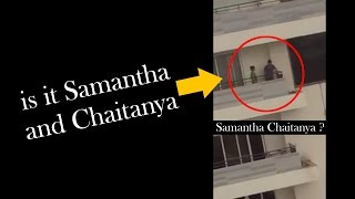 Is It Samantha and Naga Chaitanya?? | Spotted?  | Love? - IGTELUGU