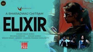 Elixir || Telugu Short Film || A Bharadwaj Chitram - YOUTUBE