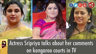 Actress Sripriya says, It's sick to watch, actors judge other's problems in TV shows,