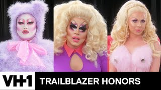 Trixie Mattel & More On The Trailblazing Women Who Inspired Their Drag | VH1 - VH1