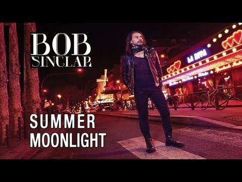 BOB SINCLAR - Summer Moonlight [Official Video Lyrics] -Sl-KTJxYwW0
