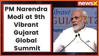 PM Narendra Modi inaugurates 9th Vibrant Gujarat Global Summit in Gandhinagar - NEWSXLIVE