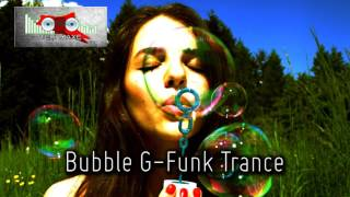 Royalty Free :Bubble G-Funk Trance