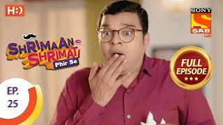 Shrimaan Shrimati Phir Se - Ep 25 - Full Episode - 16th April, 2018 - SABTV
