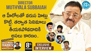 Director Muthyala Subbaiah Exclusive Interview | Tollywood Diaries with Muralidhar#8 | iDream Movies - IDREAMMOVIES