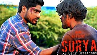 Nenu na friend SURYA (telugu new Short film 2019) - YOUTUBE