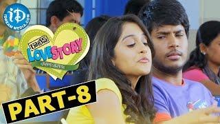 Routine Love Story Full Movie Part 8 || Sundeep Kishan, Regina Cassandra|| Mickey J Meyer - IDREAMMOVIES