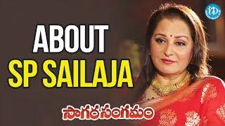 Jaya Prada About SP Sailaja || Viswanadhamrutham || Sagara Sangamam - IDREAMMOVIES