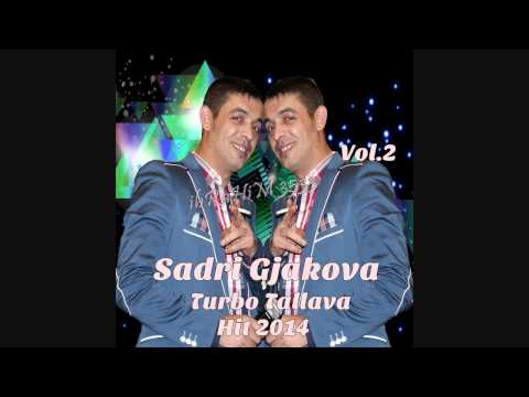 Sadri Gjakova - Turbo Tallava Hit 2014 Vol.2