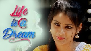 Life Is a Dream ll Latest Short Film ll Directed by Trinadh Velisila ll Presented by RunwayReel - YOUTUBE