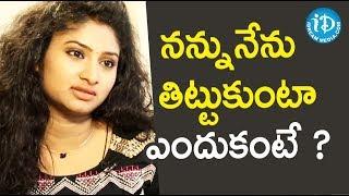 నన్నునేను తిట్టుకుంటా ఎందుకంటే ? - Actress Vishnu Priya || Soap Stars With Anitha - IDREAMMOVIES