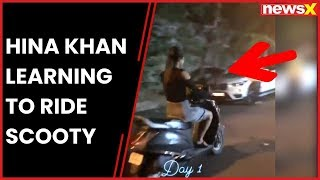 Watch: Hina Khan learning to ride scooty - NEWSXLIVE