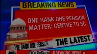 One rank one pension matter: SC gives centre 3 months to comply - NEWSXLIVE