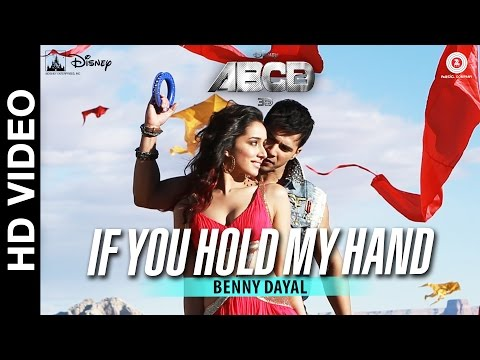 ABCD 2 - If You Hold My Hand Song