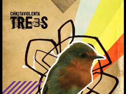 Chikita Violenta - Tired (TRE3S)