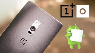 OnePlus 2 - Oxygen OS 3.0 Marshmallow Update - How to Flash!