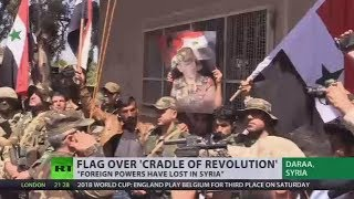 'Cradle of Revolution': Syrian flag raised over Daraa, where 2011 uprising started - RUSSIATODAY