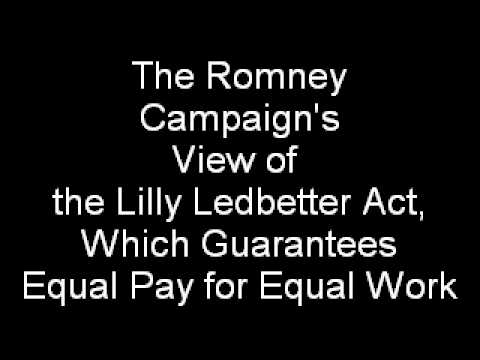 Romney Campaign Silence of Lilly Ledbetter Act