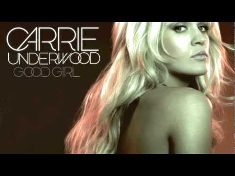 Good Girl Carrie Underwood Lyrics in Description 