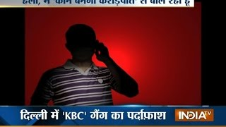 Be safe from Pakistan linked 'KBC' gang - INDIATV