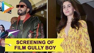 Deepika Padukone, Alia Bhatt, Ranbir Kapoor & others at Screening of 'Gully Boy'   Part 1 - HUNGAMA