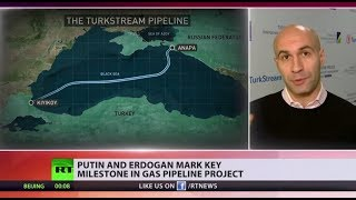 Russia & Turkey officially complete construction of joint gas pipeline - RUSSIATODAY