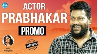 Jai Simha Actor Prabhakar Exclusive Interview - Promo || Talking Movies With iDream - IDREAMMOVIES