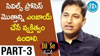 Civil's Topper (208 Rank) Mallu Chandrakanth Reddy Interview Part #3 || Dil Se With Anjali - IDREAMMOVIES