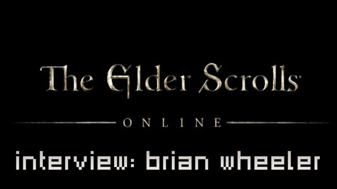 The Elder Scrolls Online Interview with Brian Wheeler