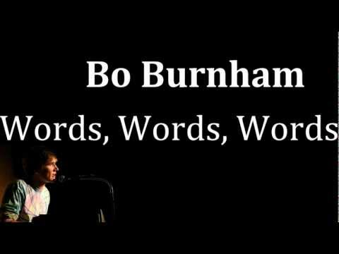 Words Words Words- Bo Burnham [Lyrics]