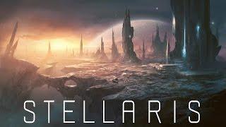 Stellaris - стрим обзор великой игры (обзор Stellaris)