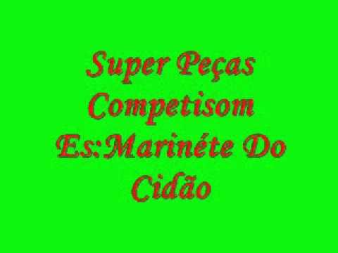 Super Peças Competisom Es: Marinete Do Cidão
