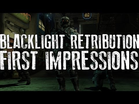 Blacklight Retribution: First Impressions