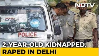 2-Year-Old Girl Raped, Left Near Railway Tracks In Delhi; 1 Arrested - NDTV