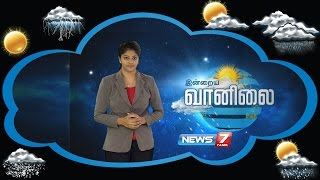 Weather Forecast 29-07-2016 – News7 Tamil Show