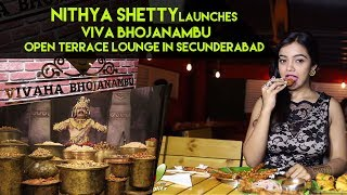 Nithya Shetty launches Vivaha Bhojanambu Open Terrace Lounge in Secunderabad - IGTELUGU