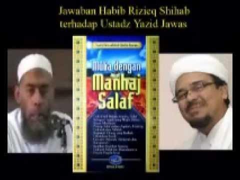 Bantahan Habib Rizieq Shihab Terhadap Ustadz Yazid Jawas part 3