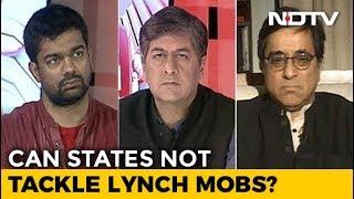 The Big Fight: Will Anti-Lynching Law Work? - NDTV