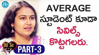 Civils Topper Mourya Narapureddy Interview Part#3 || Dil Se With Anjali - IDREAMMOVIES
