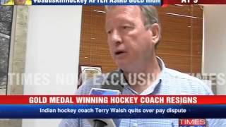 Players are in great shock: India's chief hockey coach Terry Walsh - TIMESNOWONLINE