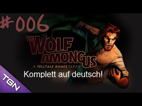 THE WOLF AMONG US ♯006 Prinz Lawr...WHAT THE FUCK ✰Deutsch✰