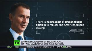 Should they stay or should they go? Europe divided over Trump's call to withdraw troops from Syria - RUSSIATODAY