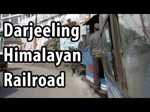 Darjeeling Himalayan Railroad - A Ride on the Toy Train