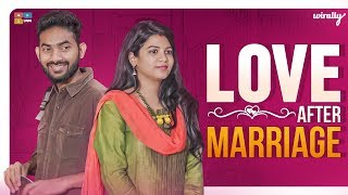 Love After Marriage | Wirally Originals | Tamada Media - YOUTUBE