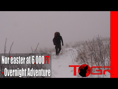 Nor'easter at 6,000FT - Overnight Adventure