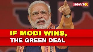 India's energy future plan if PM Narendra Modi wins election 2019, Leading India with Green Deal - NEWSXLIVE