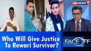Who Will Give Justice To Rewari Survivor? | Face Off | CNN News18 - IBNLIVE