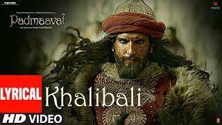 Padmaavat: Khalibali Lyrical Video Song | Deepika Padukone | Shahid Kapoor | Ranveer Singh - TSERIES