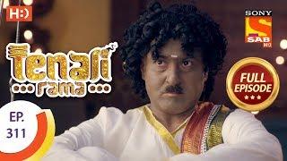Tenali Rama - Ep 311 - Full Episode - 14th September, 2018 - SABTV